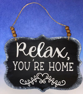 """Small Wooden Sign """"Relax You're Home"""" Black w/White Letters - 8"""" x 5.75"""""""