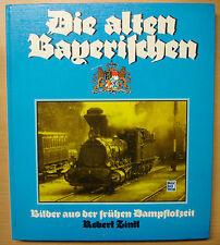 Die alten Bayerischen Bilder aus der frühen Dampflokzeit Geschichte Zintl Buch