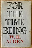 SIGNED W. H. Auden For the Time Being The Sea and the Mirror Poetry England 1946
