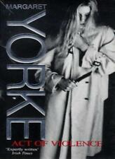 Act of Violence,Margaret Yorke- 9780751520248