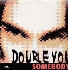DOUBLE YOU - Somebody - 1997 DWA (Dance World Attack) – DWA 97.06