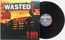 Wasted - Heroes Amongst Thieves LP FIRST 2004 PRESS I Walk The Line Tampere Punk