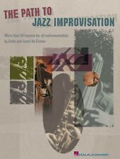 The Path to Jazz Improvisation More Than 30 Lessons for All Instrument 000310904