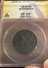 1818 Large Cent ANACS VF 30 Details