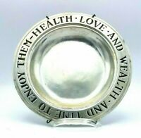 Wilton Pewter Plate HEALTH LOVE WEALTH TIME TO ENJOYTHEM With Hanger