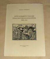 Otto poemetti volgari sulla battaglia di Ravenna del 1512 - Ed. della Rotonda