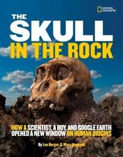 The Skull in the Rock: How a Scientist, a Boy, and Google Earth Opened-ExLibrary