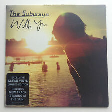 "The Subways - With You - UK 7"" Limited Edition Clear Vinyl - Unplayed! US Seller"