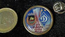 Calcio PIN BADGE EUROPA LEAGUE 15/16 matchpin Dinamo Kiev Rio Ave FC