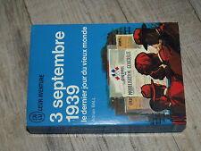 J'ai lu Bleu A128 3 Septembre 1939 Dernier jour du Vieux Monde  BALL