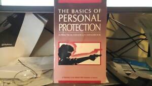 The Basics of Personal Protection : A Practical Handgun Handbook by Nra