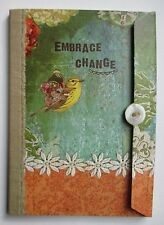 Embrace Change KELLY RAE ROBERTS note book travel journal diary poetry pray book