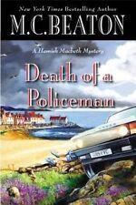 Death of a Policeman by M C Beaton (Hardback, 2014)