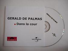 GERALD DE PALMAS : DANS LA COUR [ CD SINGLE ] ~ PORT GRATUIT !