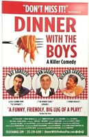 Dinner With The Boys 11 x 17 Window Card poster Broadway Italian Dan Lauria