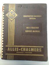Original Allis Chalmers tractor HD 11 factory service manual