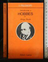 I FILOSOFI. INTRODUZIONE A HOBBES. Volume 12. Arrigo Pacchi. Laterza