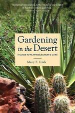 Gardening in the Desert: A Guide to Plant Selection & Care (Paperback or Softbac