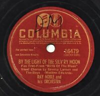 """1942 Ray Noble By The Light Of Silv'ry Moon/ My Lady Sleeps 78 RPM 10"""" Shellac"""