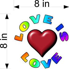 "LOVE IS LOVE NEW HEART DECAL 8""  X 8""  LGBT RAINBOW"