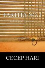 Partita No. 3 : Selected Stories by Cecep Hari (2013, Paperback)