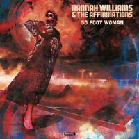 HANNAH/AFFIRMATIONS,THE WILLIAMS - 50 FOOT WOMAN   CD NEU