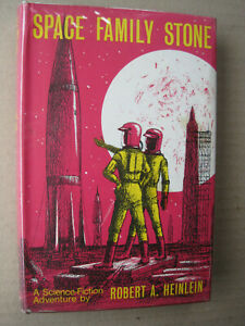 Space Family Stone,Robert Heinlein,1972,2nd Imp.Science Fiction,Sci-Fi.H/c & D/w