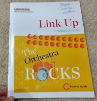 Carnegie Halls Music/Link Up The Orchestra Rocks Student Guide Book-Grades 3-5