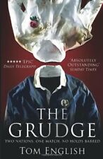 The Grudge: Two Nations, One Match, No Holds Barred,Tom English