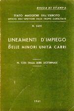 LINEAMENTI D'IMPIEGO DELLE MINORI UNITA' CARRI 1961STATO MAGGIORE ESERCITO ZA601