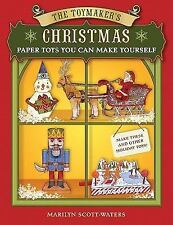 Toymaker's Christmas: Paper Toys You Can Make Yourself: Marilyn Scott-Water: NEW