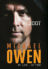 Reboot: My Life, My Time | Michael Owen