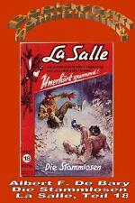 Ebook - Die Stammlosen - La Salle Band 18 von Albert F. De Bary