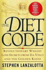 The Diet Code: Revolutionary Weight Loss Secrets from Da Vinci and the Golden Ra