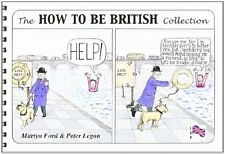 The How to be British Collection New Spiral-bound Book Martyn Ford