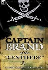 Captain Brand Of The Centipede