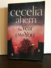 Year I Met You by Ahern, Cecelia