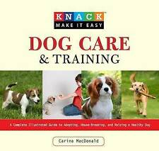 New Book Dog Care and Training: A Complete Illustrated Guide