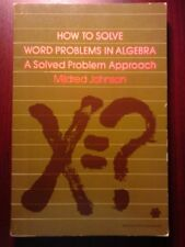 How to Solve Word Problems in Algebra: A Solved Pr