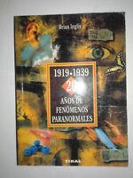 1919 1939 20 AÑOS DE FENÓMENOS PARANORMALES, Tapa blanda de Brian Inglis Tikal