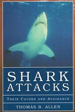 Shark Attacks: Their Causes and Avoidance  (New)