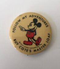 1930's Mickey Mouse Buy Cote's Master Loaf Pinback Walt Disney Enterprises