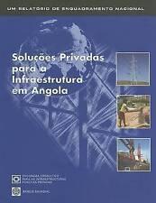 NEW Solugues Privadas Para a Infraestrutura em Angola by PPIAF