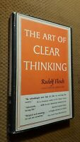 ART OF CLEAR THINKING By Rudolf Flesch - Hardcover *Excellent Condition*