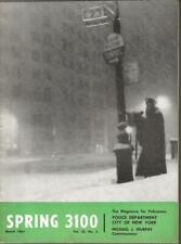 1961 SPRING 3100 NEW YORK CITY POLICE MAGAZINE, MARCH 1961