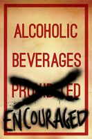 LIQUOR POSTER ~ ALCOHOLIC BEVERAGES ENCOURAGED 24x36 Beer Alcohol
