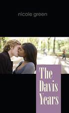 The Davis Years by Nicole Green (2011, Paperback), romance, interracial romance