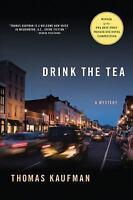 Kaufman, Thomas DRINK THE TEA US HCDJ 1st/1st NF