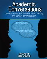 Academic Conversations: Classroom Talk that Fosters Critical Thinking -VG*