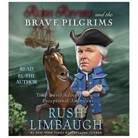 Rush Revere and the Brave Pilgrims : Time-Travel Adventures with Exceptional Ame